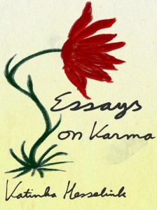 Essays on Karma, for Kindle, by Katinka Hesselink
